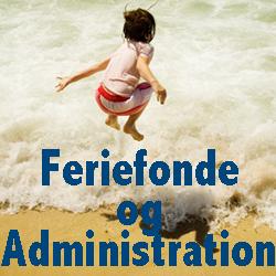 feriefonde-og-administration-250